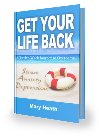 Get Your Life Back book by Mary Heath