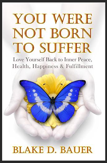 You Are Not Born To Suffer book by Blake Bauer